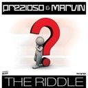 Marvin / Prezioso - The riddle
