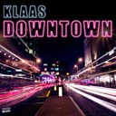 Klaas - Downtown