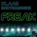 Bodybangers / Klaas - Freak