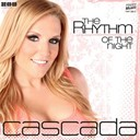 Cascada - The rhythm of the night - ep