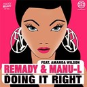 Remady - Doing it right (feat amanda wilson)