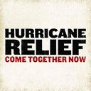 Aaron Neville / B.b. King / Clifton Chenier / Col / Eric Benet / Faith Hill / Fred Hammond / Harry Connick Jr / John Mayer / Louis Armstrong / Michael Mc Donald / P. Diddy (Puff Daddy) / R. Kelly / Sting / Terry Dexter / Wynonna Judd - Hurricane Relief: Come Together Now