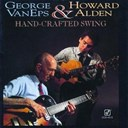 George Eps / Howard Alden - Hand-Crafted Swing