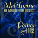 Mel Tormé / Rob Mcconnell / The Boss Brass - Velvet & brass
