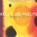 Kelly Joe Phelps - Beggars oil (ep)