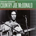Country Joe Mc Donald - Vanguard visionaries