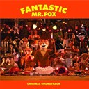 Alexandre Desplat / Art Tatum / Bobby Fuller Four / Burl Ives / Georges Delerue / Jarvis Cocker / Nancy Adams / The Beach Boys / The Rolling Stones / The Wellingtons - Fantastic Mr. Fox (Original Soundtrack)
