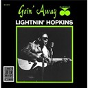 Sam Lightnin' Hopkins - Goin' away