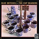 Blue Mitchell - The cup bearers
