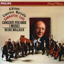Alessandro Marcello / Antonio Lotti / Domenic Cimarosa / Guiseppe Sammartini / Heinz Holliger / I Musici / Tomaso Albinoni - Albinoni / cimarosa / marcello / sammartini / lotti: oboe concertos
