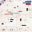 Erik Satie / Pascal Rog&eacute; - Satie: piano works