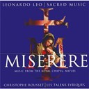 Christophe Rousset / Leonardo Leo / Les Talens Lyriques - Miserere - music from the royal chapel naples
