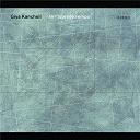 Gidon Kremer / Giya Kancheli - Kancheli: in l'istesso tempo