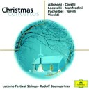 Antonio Vivaldi / Arcangelo Corelli / Eduard Kaufmann / Festival Strings Lucerne / Francesco Onofrio Manfredini / Giuseppe Torelli / Pietro Antonio Locatelli / Remo Giazotto / Rudolf Baumgartner / Tomaso Albinoni / Wolfgang Schneiderhan - Christmas concertos