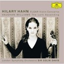 Hilary Hahn / Ralph Vaughan Williams / Sir Colin Davis / Sir Edward Elgar / The London Symphony Orchestra - Elgar: violin concerto, op.61 / vaughan williams: the lark ascending