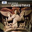Alexander Blachly / Christian Erbach / Cipriano De Rore / Guillaume Dufay / Johannes Ockeghem / Josquin Des Pres / Michael Praetorius / Orlande De Lassus / Pomerium / Robert Ramsey / William Byrd / William Horwood - Old world christmas