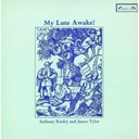 Anonymous / Francis Cutting / John Danyel / John Dowland / John Johnson / Peter Phillips / Thomas Robinson - My lute awakes