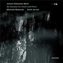 Jean-Sébastien Bach / Keith Jarrett / Michelle Makarski - Johann sebastian bach: six sonatas for violin and piano