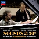 Gewandhausorchester Leipzig / Riccardo Chailly / Stefano Bollani - Sounds of the 30s