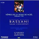 Brigitte Vinson / Giovanni Battista Bassani / Giovanni Legrenzi / Le Parlement De Musique / Martin Gester / Mercedes Hernandez / Salome Haller / Stephan Imboden / Stephan Van Dyck / Thierry Dagon - V&ecirc;pres de la vigile de no&euml;l