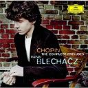 Rafal Blechacz - Chopin: préludes