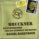 Anton Bruckner / Daniel Barenbo&iuml;m / The Chicago Symphony Orchestra &amp; Chorus - Bruckner: 10 symphonies