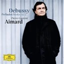 Claude Debussy / Pierre-Laurent Aimard - Debussy: pr&eacute;ludes books 1 &amp; 2
