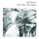 Alison Krauss / Robert Plant - Rich woman