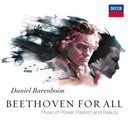 Daniel Barenboïm / West Eastern Divan Orchestra - Beethoven for all - music of power, passion & beauty
