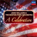 Andrew Lloyd Webber / Boston Pops Orchestra / Henry Mancini / John Williams / Leonard Bernstein - John williams & the boston pops orchestra - a celebration