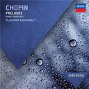Fr&eacute;d&eacute;ric Chopin / Vladimir Ashkenazy - Chopin: preludes; piano sonata no.2