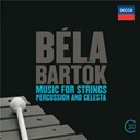 Béla Bartók / Sir Georg Solti / The Chicago Symphony Orchestra & Chorus - Béla bartók: music for strings, percussion & celesta