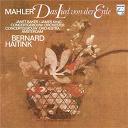 Bernard Haitink / Gustav Mahler / The Amsterdam Concertgebouw Orchestra - Mahler: das lied von der erde
