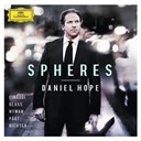 Daniel Hope - Spheres - Einaudi, Glass, Nyman, Pärt, Richter