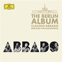 Claudio Abbado / L'orchestre Philharmonique De Berlin - The berlin album