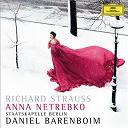 Anna Netrebko / Daniel Barenboïm / Richard Strauss / Staatskapelle Berlin - Strauss, R.: Vier letzte Lieder; Ein Heldenleben