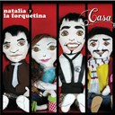 Natalia Y La Forquetina - Casa (itunes exclusive)
