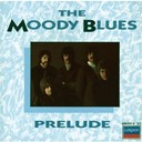 The Moody Blues - Prelude
