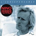Nino Ferrer - L'indispensable