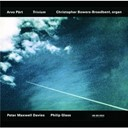 Arvo Pärt / Christopher Bowers-Broadbent / Philip Glass / Sir Peter Maxwell Davies - Trivium