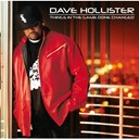 Dave Hollister - Things in the game done change