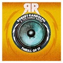 Robert Randolf / The Family Band - Thrill of it (dmd single)