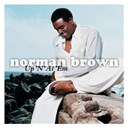 Norman Brown - Up 'n' at 'em