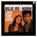Billie Joe / Billie Joe + Norah / Norah Jones - Long time gone