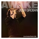 Josh Groban - Awake (dmd single)