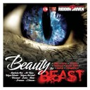 "Aidonia / Black Ryno / Bramma / Bugle / Chino / David / Demarco / Elephant Man / Ishawna / Konshens / Laden / Linton ""Tj"" White / Mr Vegas / Riddim Driven / Teetimus / The Beast / Voicemail / Vybz Kartel / Wayne Marshall / Wayne Wonder - Riddim driven: beauty and the beast"