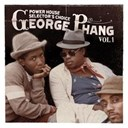 Barrington Levy / Charlie Chaplin / Echo Minott / Frankie Jones / Frankie Paul / Freddie Mc Gregor / Half Pint / Johnny Osbourne / Josey Wales / Leroy Smart / Little John / Michael Palmer / Michael Prophet / Nitty Gritty / Peter Metro / Sly &amp; Robbie / Sugar Minott / Tenor Saw / Toyan / Yellowman - George phang: power house selector's choice vol. 1