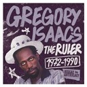 Gregory Isaacs - Reggae anthology: gregory isaacs - the ruler (1972-1990)