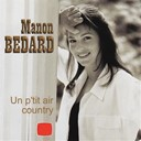 Manon Bedard - Un p'tit air country