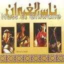 Nass El Ghiwan - Jibou li hali